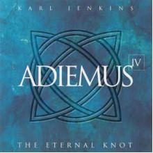 Adiemus IV:  The Eternal Knot