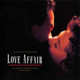 Love Affair: Music From The Motion Picture Soundtrack
