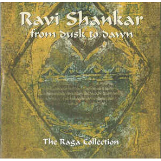 From Dusk To Dawn: The Raga Collection