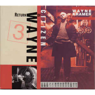 Return Of Citizen Wayne
