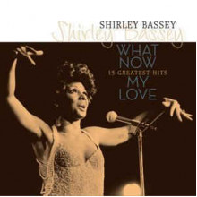 What Now My Love - 15 Greatest Hits