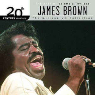 The Best Of James Brown - Volume 2 - The '70s