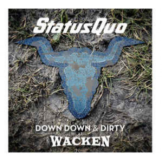 Down Down & Dirty At Wacken