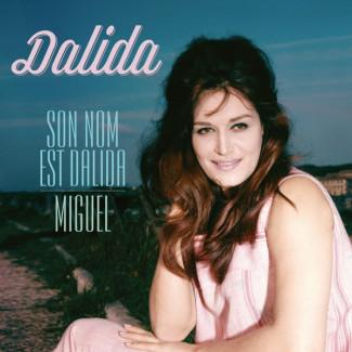 Son Nom Est Dalida / Miguel