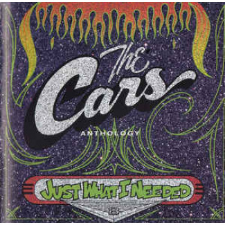 The Cars Anthology – Just What I Needed