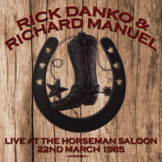 Live At The Horseman Saloon (22nd March 1985)