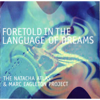 Foretold In The Language Of Dreams